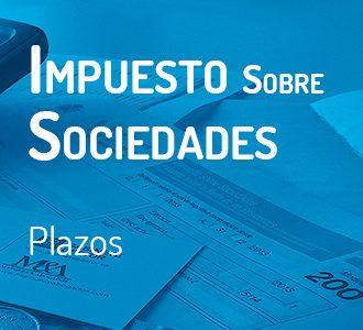 Plazo de presentación del Impuesto de Sociedades 2014.