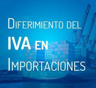 Sistema de diferimiento del IVA en la importación